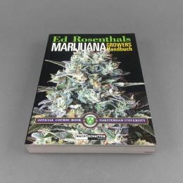 Ed Rosenthals Marijuana